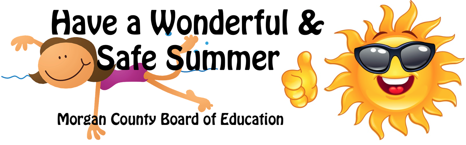 Have  Safe & Wonderful Summer