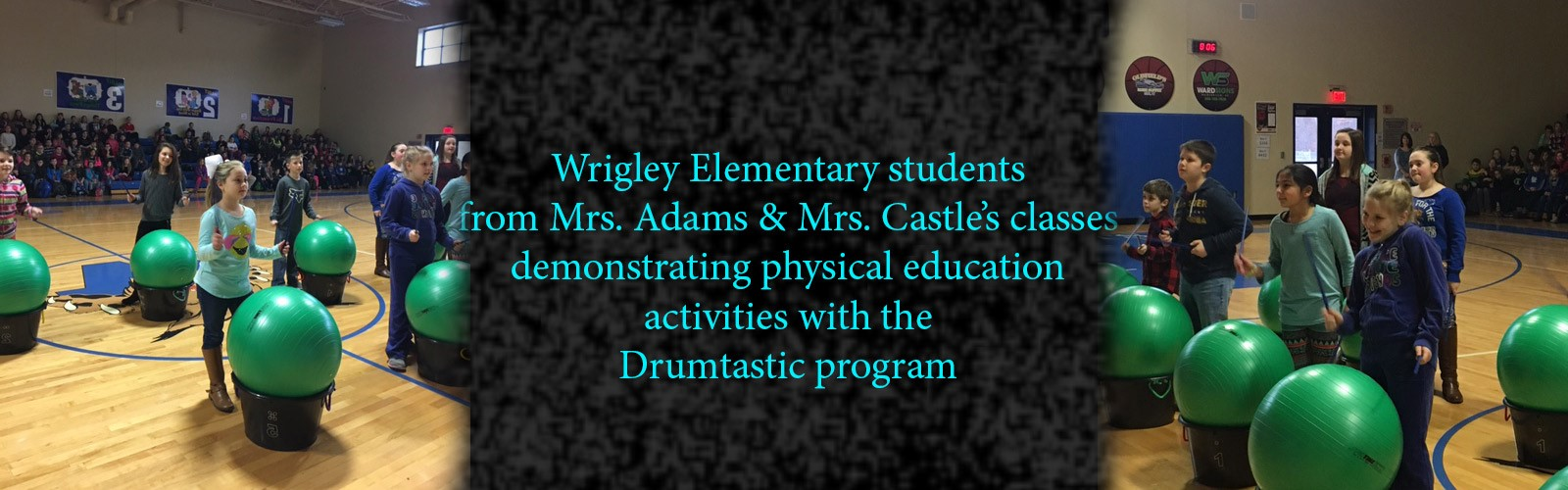 Mrs. Amber Adams class demonstrating physical education activities with the Drumtastic program at Wrigley Elementary